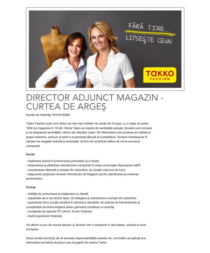 Takko Fashion este unul dintre cei mai mari retaileri de modă din Europa, cu peste 1.900 de magazine şi 17.000 de angajaţi în 16 ţări şi cu o cifră de afaceri de peste 1 miliard EUR. Începând cu anul 1982, împletim inovaţia cu dinamismul şi cu moda, ceea ce ne impulsionează, ne permite să ne dezvoltăm şi ne diferenţiază de alte companii. În plus, oamenii din spatele brandului Takko Fashion, prin dedicare si implicare, sunt cei care au făcut posibil acest succes.