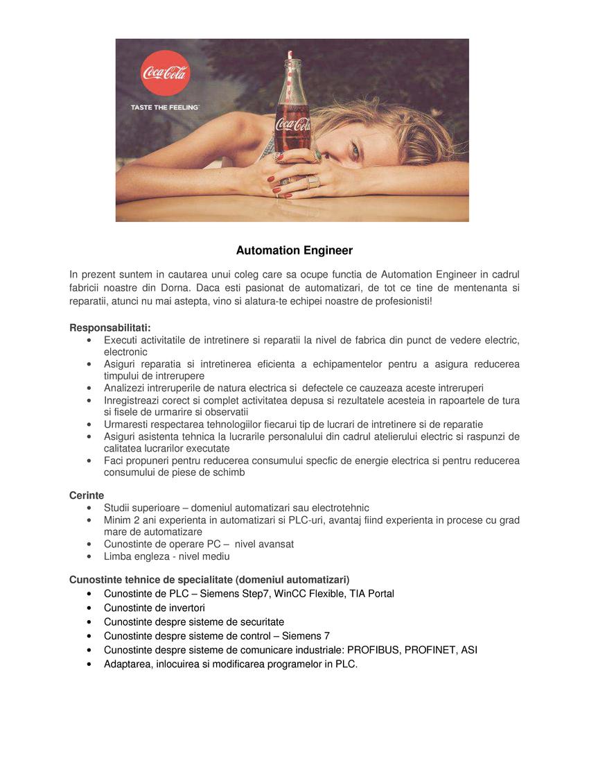 Coca-Cola HBC România înseamnă o familie cu peste 1.500 de angajați, unită de un scop comun. Suntem o parte esențială a Coca-Cola HBC Group, cel mai mare îmbuteliator și partener al The Coca-Cola Company la nivel mondial. Misiunea noastră este de a aduce bucurie celor 595 de milioane de consumatori, grație unui portofoliu ce cuprinde peste 136 de branduri cu recunoaștere globală și locală, pentru momentele care contează cu adevărat, timp de 24 de ore pe zi, 7 zile din 7.Reprezentăm o echipă cu adevărat puternică și talentată, care obține rezultate superioare datorită succeselor și învățării, zi de zi.De peste 25 de ani, Coca Cola HBC România face ca excelența în operațiuni să fie un beneficiu pentru clienți, furnizori, consumatori și angajați.Avem convingerea că oamenii noștri sunt ingredientul secret al Coca-Cola HBC.