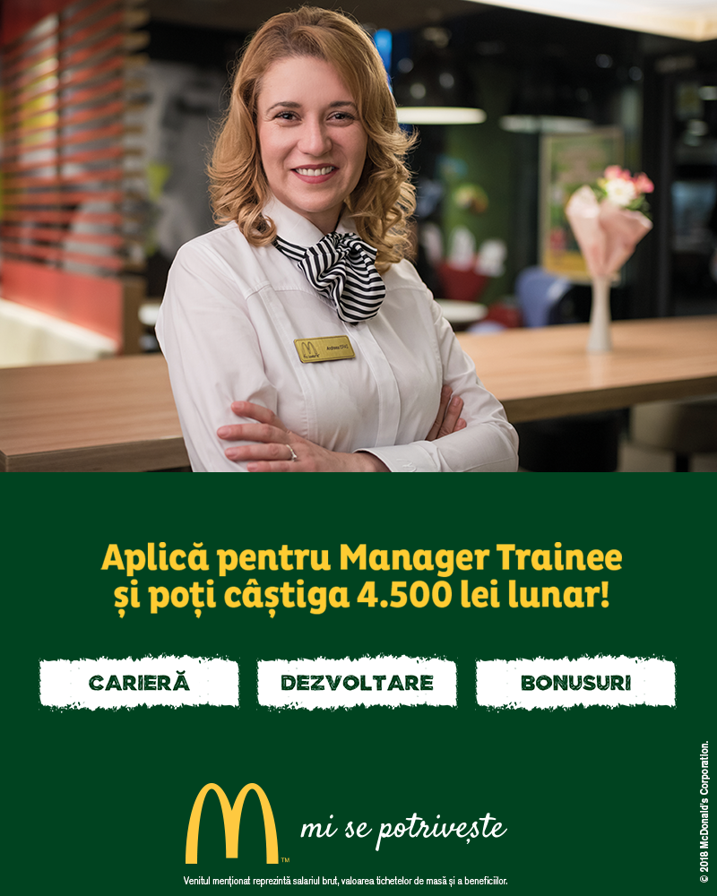 McDonald's în RomâniaCei 4.500 de angajați ai McDonald's în România știu ce înseamnă puterea unui zâmbet.Echipa McDonald's e formată din oameni muncitori, ambițioși, pentru care interacțiunea cu alți oameni este o bucurie. În fiecare zi, angajații McDonald's întâmpină peste 200.000 de clienți.Ne dorim să aducem în echipa noastră colegi dornici să învețe și să crească în cadrul unei echipe puternice și ambițioase.McDonald's a deschis primul restaurant în România pe 16 iunie 1995, în Unirea Shopping Center din București. A fost primul pas în construirea unei povești de succes, care se dezvoltă în fiecare an.În 2016, McDonald's în România a devenit Premier Restaurants România, ca urmare a parteneriatului pentru dezvoltare încheiat cu Premier Capital, compania malteză care coordonează operațiunile McDonald's din șase țări europene: Estonia, Grecia, Letonia, Lituania, Malta și România.Astăzi, McDonald's are 74 de restaurante în 22 de orașe din România și este liderul pieței de restaurante cu servire rapidă. În același timp, lanțul McCafé, are în prezent 29 de cafenele în România și crește de la an la an.http://mcdonalds.ro