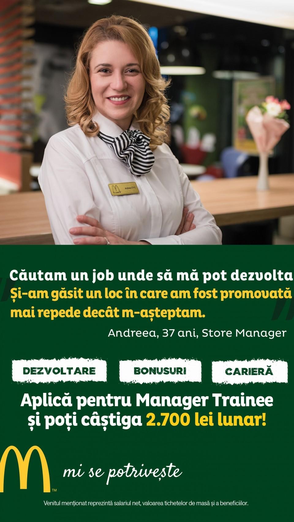 Slatina McDonald's manager McDonald's în RomâniaCei 5.000 de angajați ai McDonald's în România știu ce înseamnă puterea unui zâmbet.   Echipa McDonald's e formată din oameni muncitori, ambițioși, pentru care interacțiunea cu alți oameni este o bucurie. În fiecare zi, angajații McDonald's întâmpină peste 210.000 de clienți. Ne dorim să aducem în echipa noastră colegi dornici să învețe și să crească în cadrul unei echipe puternice și ambițioase.   McDonald's a deschis primul restaurant în România pe 16 iunie 1995, în Unirea Shopping Center din București. A fost primul pas în construirea unei povești de succes, care se dezvoltă în fiecare an.   În 2016, McDonald's în România a devenit Premier Restaurants România, ca urmare a parteneriatului pentru dezvoltare încheiat cu Premier Capital, compania malteză care coordonează operațiunile McDonald's din șase țări europene: Estonia, Grecia, Letonia, Lituania, Malta și România.  Astăzi, McDonald's are 78 de restaurante în 23 de orașe din România și este liderul pieței de restaurante cu servire rapidă. În același timp, lanțul McCafé, are în prezent 33 de cafenele în România și crește de la an la an.    http://mcdonalds.ro