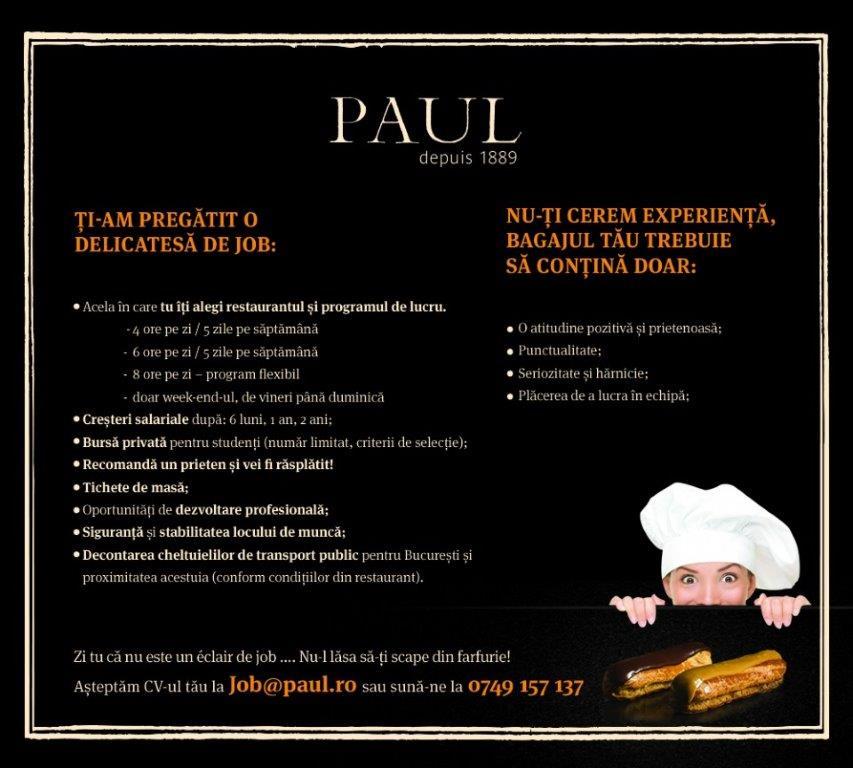 Restaurantele Paul cauta colegi pentru Bucuresti & Ploiesti