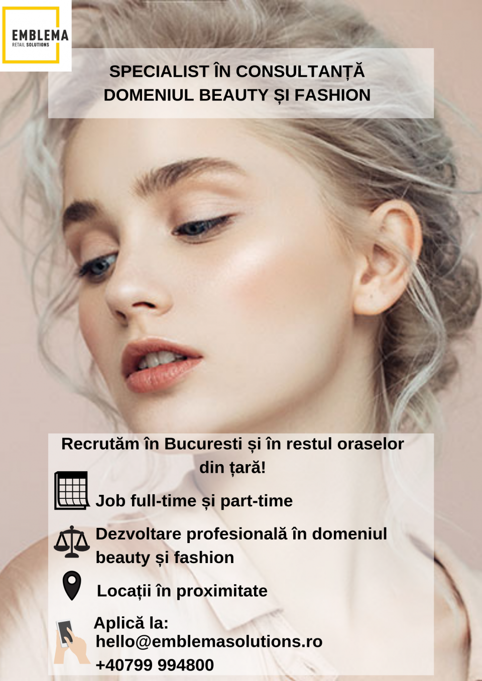 Titlu job: Specialist in consultanta, domeniul Fashion si Beauty