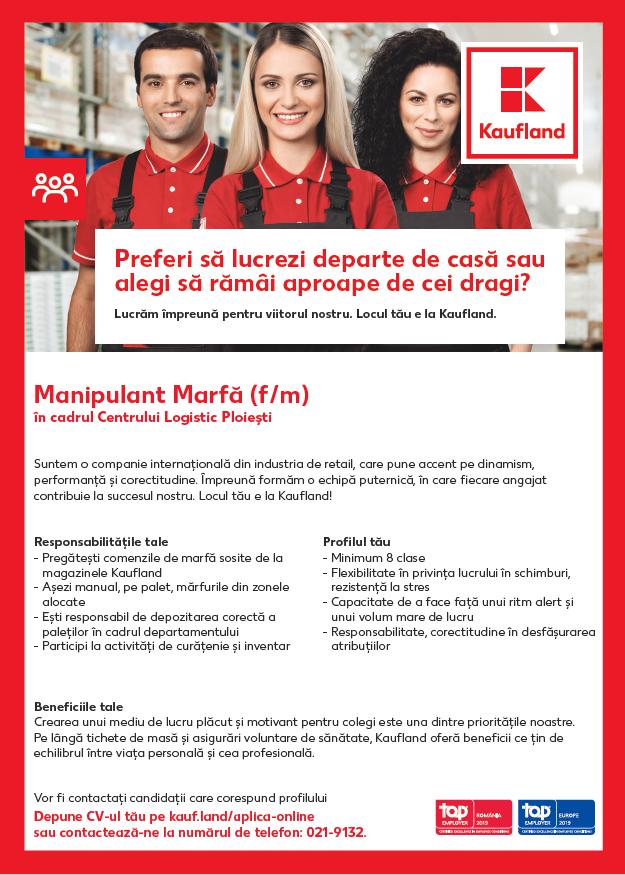 """Suntem o companie internațională din industria de retail, care pune accent pe performanță, dinamism și corectitudine. Împreună formăm o echipă puternică, în care fiecare angajat contribuie la succesul nostru. Locul tău e la Kaufland!Mai multe distincții oferite de institute specializate susțin afirmația că suntem un angajator atractiv și admirat pe piața forței de muncă. Încă din anul 2014, Kaufland România se regăsește în topul celor mai doriți angajatori la nivel național, acest statut fiind oferit în urma rezultatului studiului """"European Graduate Barometer"""" organizat de Institutul Trendence, ce evidențiază percepția pe care candidații o au față de brandul de angajator.Anul 2019 a venit cu o altă veste bună!Kaufland România, lider pe piața de retail, obține pentru al patrulea an consecutiv certificarea """"Angajator de Top"""" în România și, pentru prima dată, titlul de """"Angajator de Top"""" în Europa, printr-o certificare internațională acordată de organizația independentă Top Employers Institute din Olanda.Aceste certificări reprezintă o recunoaștere a angajamentului companiei în asigurarea unui mediu de lucru plăcut și prielnic dezvoltării profesionale.Locul tău e la Kaufland!www.cariere.kaufland.ro"""