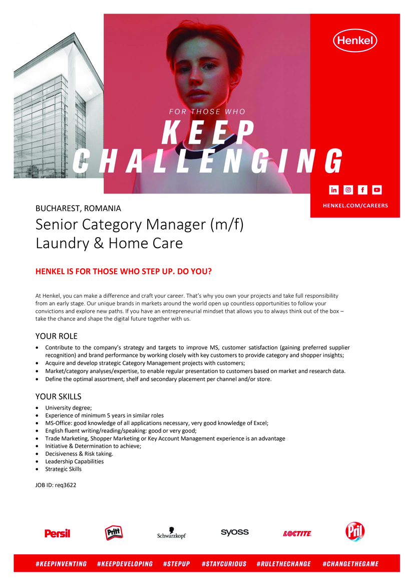 Senior Category Manager  YOUR Role  Contribute to the company's strategy and targets to improve MS, customer satisfaction (gaining preferred supplier recognition) and brand performance by working closely with key customers to provide category and shopper insights; Acquire and develop strategic Category Management projects with customers; Market/category analyses/expertise, to enable regular presentation to customers based on market and research data. Define the optimal assortment, shelf and secondary placement per channel and/or store.  YOUR Role  University degree; Experience of minimum 5 years in similar roles MS-Office: good knowledge of all applications necessary, very good knowledge of Excel; English fluent writing/reading/speaking: good or very good; Trade Marketing, Shopper Marketing or Key Account Management experience is an advantage Initiative & Determination to achieve; Decisiveness & Risk taking.JOB ID: req3622 Contract & Job type: Full Time, Regular Contact information for application-related questions: human.resources@henkel.com