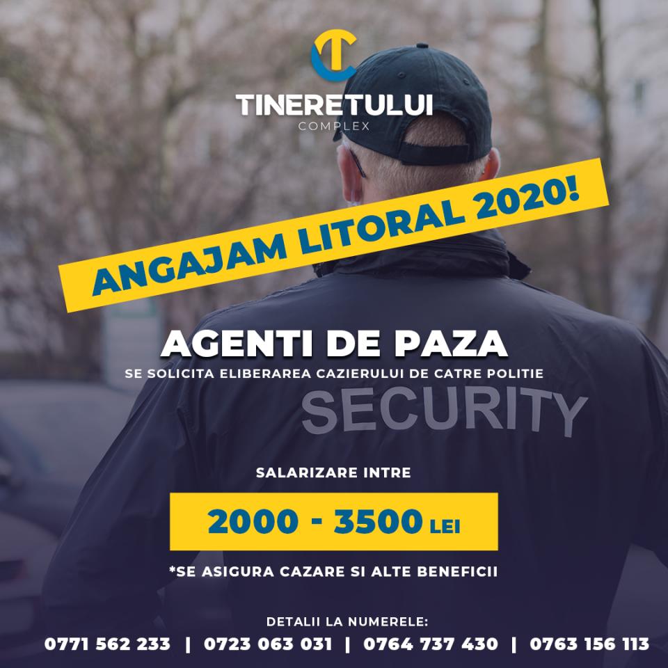 Agent paza si protectie - Litoral 2020- Salariu 2000-3500 Lei