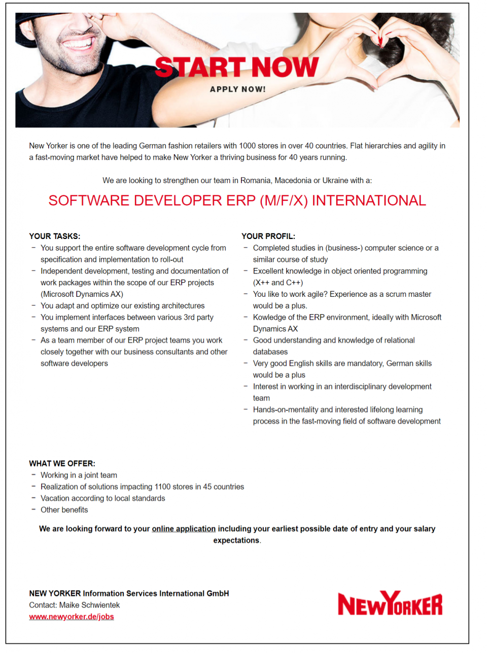 We are looking to strengthen our team in Romania, Macedonia or Ukraine with a:SOFTWARE DEVELOPER ERP (M/F/X) INTERNATIONAL