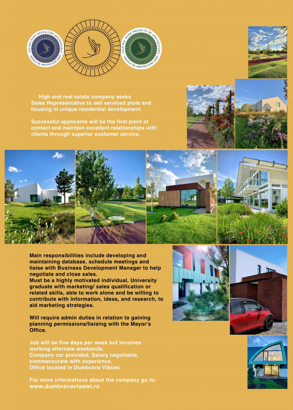 High end real estate company seeks Sales Representative to sell serviced plots and housing in unique residential development. Must be University graduate with marketing/sales qualification or related skills.