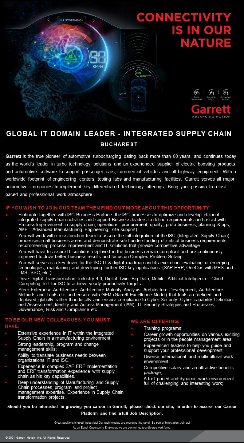 Garrett is a cutting-edge technology provider that enables vehicles to become safer, more connected, efficient and environmentally friendly.We lead the development of innovative and differentiated solutions which empower the transportation industry to redefine and further advance motion. We create the turbocharging, electric boosting and connected vehicle systems helping the auto industry meet the challenges of 21st century living.The Garrett name evokes the very origins of turbo technology, when entrepreneur and engineer Cliff Garrett developed a turbocharger for a Caterpillar D9 crawler tractor in 1954. Today, our turbo systems boost 100 million cars and trucks around the world, and our technologies are applied to around 100 new vehicle models every year, across gas, diesel, electric and fuel cell powertrains.Our worldwide footprint includes five R&D centers, 13 close-to-customer engineering facilities and 13 manufacturing sites. Our world-leading innovations, including variable geometry turbines turbos, dual-boost compressors, ball bearing rotors and electrically actuated controls – continue into the auto industry's new electrified era.As hybrid and full battery vehicle adoption grows, our engineers are not only developing synergistic electrically-assisted boosting and energy generation technologies, they're also going deeper into electrical integration, software controls and advanced sensors.Our innovative TwoStage electric compressor for fuel cell powertrains fuses aerospace and automotive expertise and is at the forefront of the vision for zero tailpipe emissions.At the same time, our connected vehicle capability is providing the cybersecurity, predictive maintenance and diagnostic and prognostic systems supporting a future in which vehicles are connected, autonomous, shared and safe to use.Garrett's experience, talent and innovation mindset create the conditions for the differentiated high-performance systems required by the auto industry. Our technology portfolio delivers competitive advantage to our customers and a better experience for consumers.Our goal is for your job to be more than just a job – it's the beginning of a journey full of opportunities. We help all our people aim high, whatever their start point, their background, their culture, their experience. Garrett people are naturally passionate about what they do so let your talent fly with us!