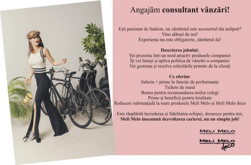 """Ești pasionat de fashion, iar zâmbetul este accesoriul tău nelipsit? Vino alături de noi! Suntem lider pe piața de accesorii din România, cu peste 60 de magazine, și căutăm colegi care să se alăture echipei Meli Melo pe postul de Consultant Vanzari.  Iată ce poți să aduci cu tine:  atitudine pozitivă deschidere și flexibilitate grijă pentru client  Restul te învățăm noi!  vei prezenta într-un mod atractiv produsele companiei vei construi și dezvolta relații de colaborare cu clienții îți vei însuși și aplica politica de vânzări a companiei vei pregăti și expune într-un mod creativ produsele în magazin vei gestiona și rezolva solicitările primite de la clienți  Ce oferim:   salariu + prime în funcție de performanțe tichete de masă prime și beneficii pentru loialitate reducere substanțială la toate produsele Meli Melo și Meli Melo deco  Meli Melo – Paris a deschis primul magazin dedicat stilului feminin, în anul 1998 în București. În prezent deține peste 60 de magazine, dintre care 4 magazine în Chișinău, 2 magazine în Sofia și magazinul online, melimeloparis.ro. În momentul de față este cel mai mare lanț de magazine de profil din România.În 2016 am preluat lanțul de magazine Bonsai (actual Meli Melo deco), unde principalul obiect de activitate il reprezinta comercializarea decoratiunilor si obiectelor pentru casa, iar unul dintre obiectivele companiei pentru brandul """"Meli Melo deco"""" este extinderea lantului de magazine, de la 13, cate sunt in prezent, la 20, pana in 2022.Valorile şi etica atat in relatiile de colaborare si de afaceri cu furnizorii si partenerii nostri cat si fata de angajati sunt ceea ce ne reprezinta si ne propulseaza in viitor.Meli Melo le oferă angajaţilor posibilitatea de a-şi descoperi şi dezvolta potenţialul, construindu-şi cariera pas cu pas.Promovam din interiorul organizatiei oameni care au crescut impreuna cu noi si angajam din exterior oameni cu care sa construim in continuare universul Meli Melo.Este rasplatita increderea si fidelitatea ec"""