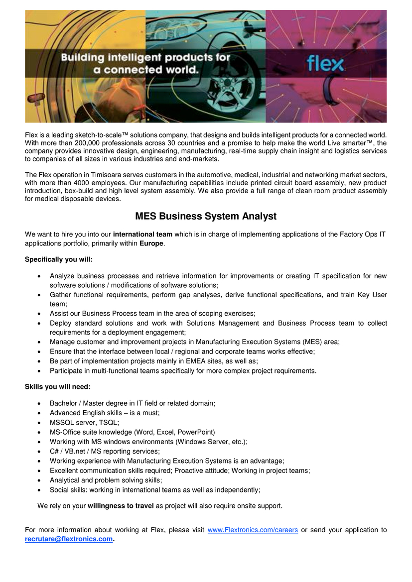 Mes Business System Analyst Flextronics Romania Srl Apply On Ejobs Circuit Board Assemblies Found In Communication Industrial Medical We Want To Hire You Into Our International Team Which Is Charge Of Implementing Applications