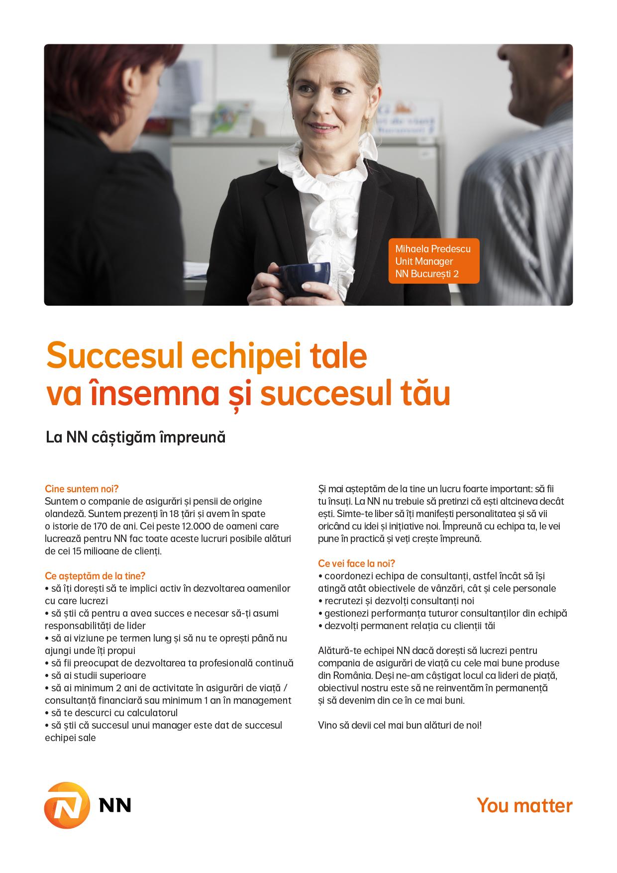 NN este o companie de asigurări și managementul investițiilor, activă în peste 18 țări, cu o puternică prezență în Europa și în Japonia.  Grupul NN, din România, include activitățile ING Asigurări de Viață și ING Pensii, companii lider pe piețele de profil, și ING Investment Management, numărul patru în topul companiilor de administrare a fondurilor mutuale din România.  Pentru noi, NN reprezintă un capitol nou și interesant în viața companiei, cu noi oportunități de dezvoltare. Promisiunea noastră este că vom continua să fim alături de clienții, angajatii si colaboratorii noștri, un partener apropiat și de încredere. Valorile noastre de bază sunt: ne pasă, suntem transparenți, ne dedicăm.  Valorile noastre sunt expresia lucrurilor noastre dragi, a ceea ce credem și a obiectivelor noastre. Ne unesc și ne inspiră. Și ne determină comportamentul zi de zi.    NN Romania in cifre:  2,2 milioane clienți unici de asigurări de viață, pensii obligatorii și pensii facultative Cote de piață septembrie 2014:  • Asigurări de Viață - 38%  • Pensii obligatorii (Pilonul 2) - 38% în funcție de active  • Pensii facultative (Pilonul 3) - 48,5 în funcție de active.