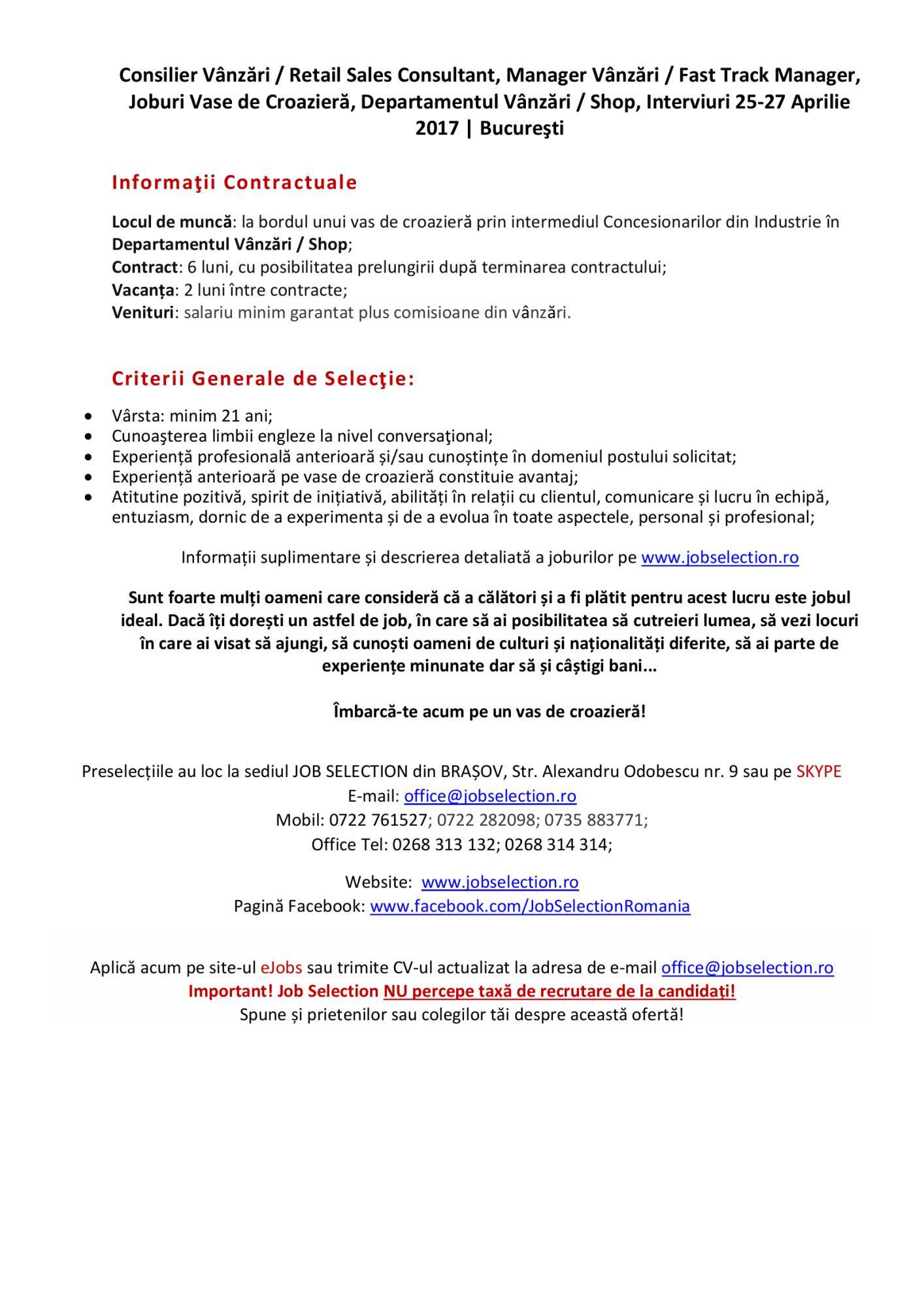 Consilier Vânzări / Retail Sales Consultant, Manager Vânzări / Fast Track Manager, Joburi Vase de Croazieră, Departamentul Vânzări / Shop, Interviuri 25-27 Aprilie 2017 | Bucureşti