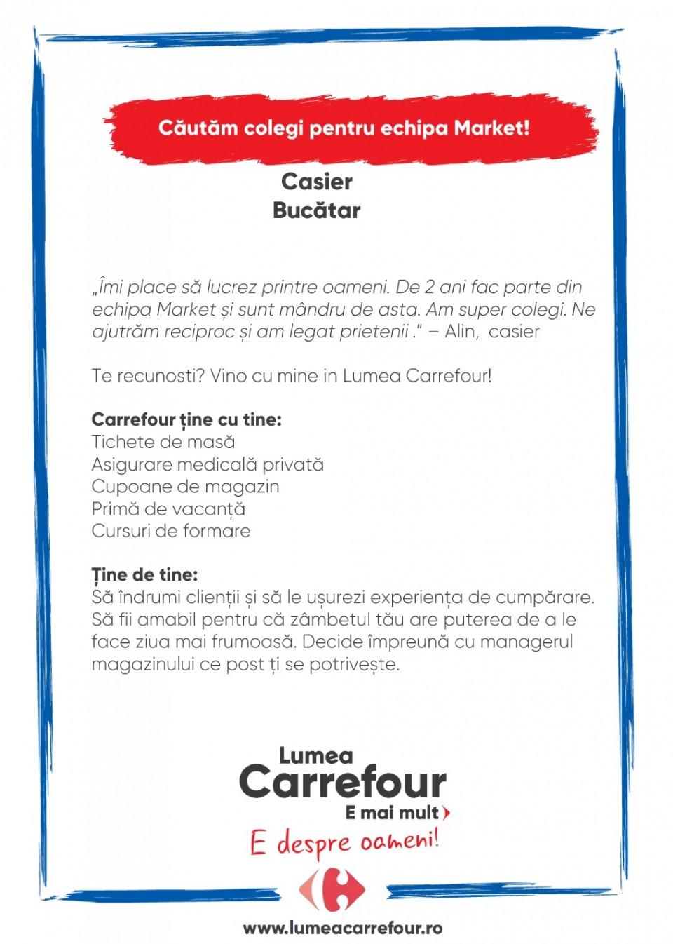 Intra in lumea Carrefour Market Bucatar si Casier Brasov!